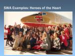 swa examples heroes of the heart