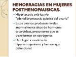 hemorragias en mujeres postmenopausicas