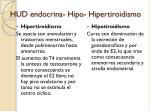hud endocrina hipo hipertiroidismo