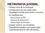 metropatia juvenil