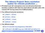 the athena project does resolution matter for climate prediction