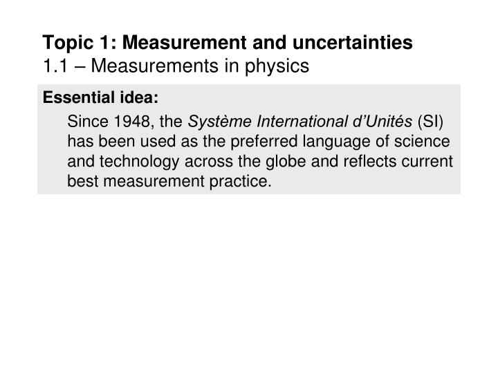 topic 1 measurement and uncertainties 1 1 measurements in physics n.