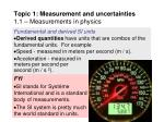 topic 1 measurement and uncertainties 1 1 measurements in physics17