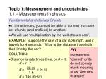 topic 1 measurement and uncertainties 1 1 measurements in physics18