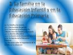 3 la familia en la educaci n i nfantil y en la educaci n p rimaria