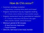 how do cvs occur2