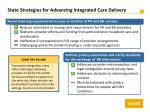 state strategies for advancing integrated care delivery3