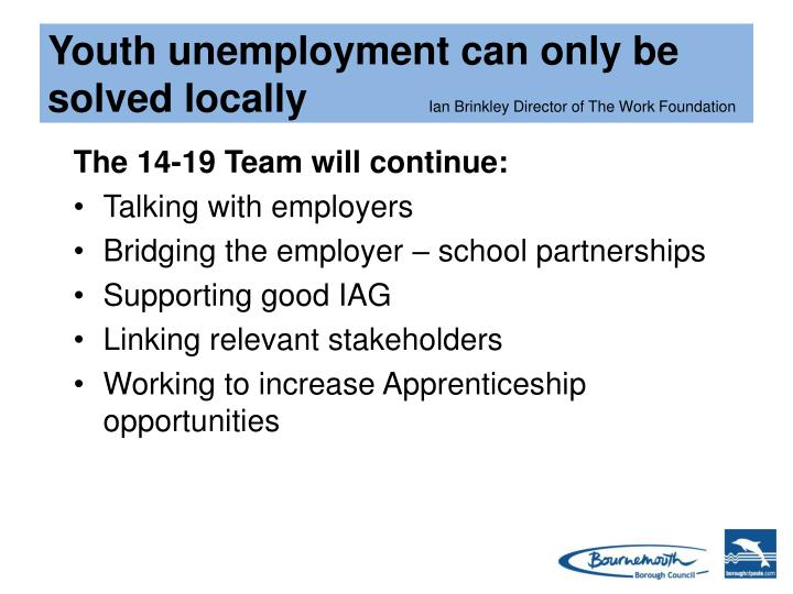 Youth unemployment can only be solved locally