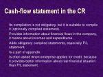 cash flow statement in the cr