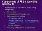 components of fs in according with ias 1