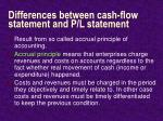 differences between cash flow statement and p l statement