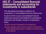 ias 27 consolidated financial statements and accounting for investments in subsidiaries