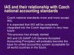 ias and their relationship with czech national accounting standards