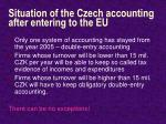 situation of the czech accounting after entering to the eu
