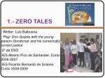 1 zero tales