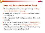 interval discrimination task
