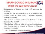 marine cargo insurance what the law says cont d