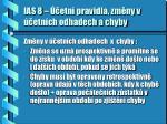 ias 8 etn pravidla zm ny v etn ch odhadech a chyby
