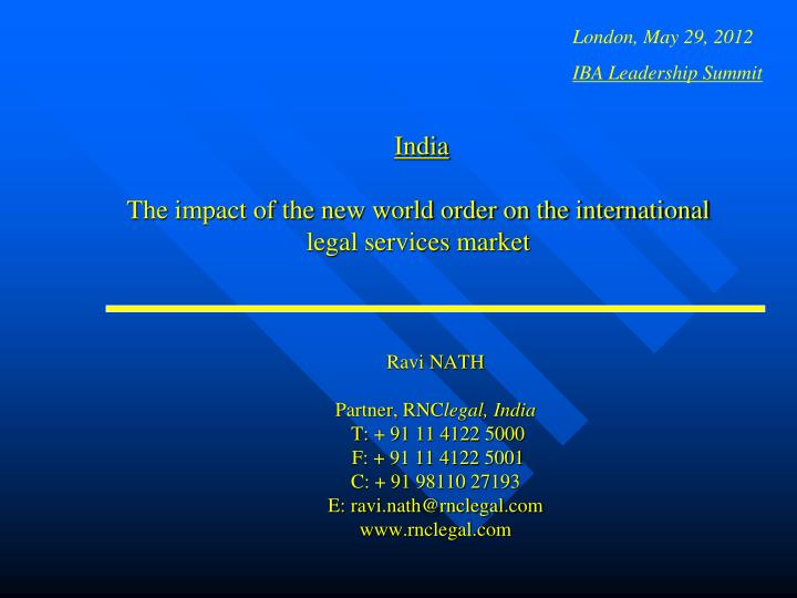 india the impact of the new world order on the international legal services market n.