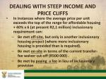 dealing with steep income and price cliffs1
