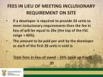 fees in lieu of meeting inclusionary requirement on site
