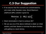 c 3 our suggestion