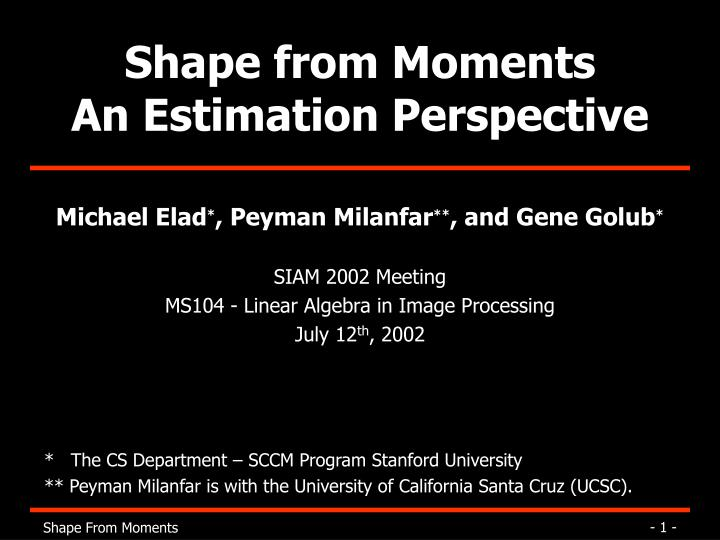 shape from moments an estimation perspective n.