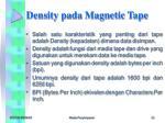 density pada magnetic tape