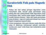 karakteristik fisik pada magnetic disk2