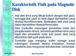 karakteristik fisik pada magnetic disk3