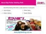 about digi roller skating rink