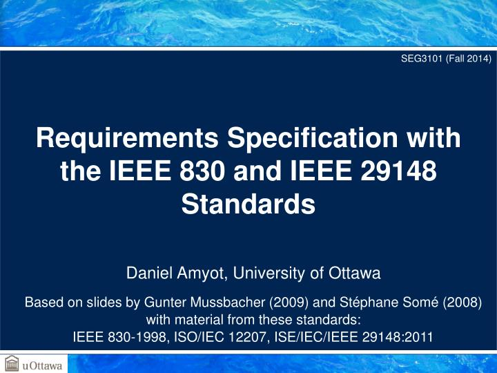 PPT - Requirements Specification with the IEEE 830 and IEEE 29148 ...