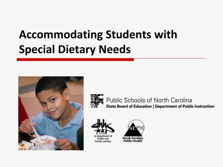 accommodating students with special dietary needs n.