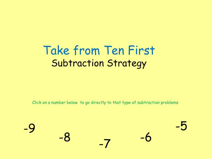 take from ten first subtraction strategy n.