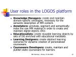 user roles in the logos platform