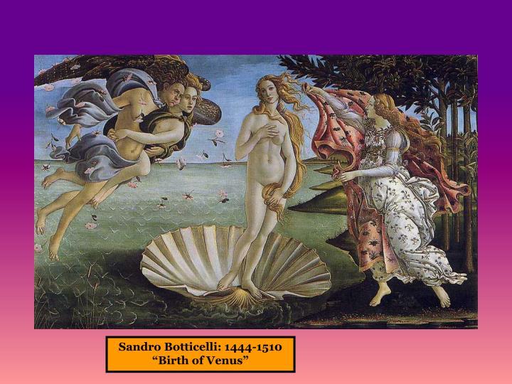 Sandro Botticelli: 1444-1510