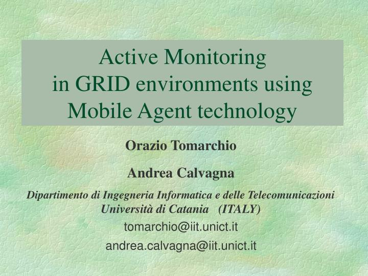 active monitoring in grid environments using mobile agent technology n.