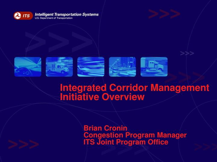 integrated corridor management initiative overview n.