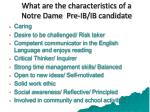 what are the characteristics of a notre dame pre ib ib candidate
