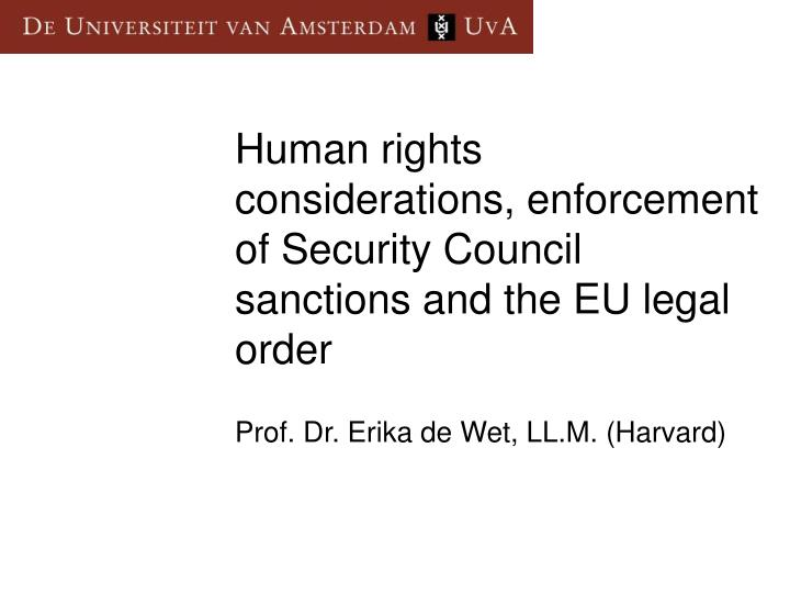 human rights considerations enforcement of security council sanctions and the eu legal order n.