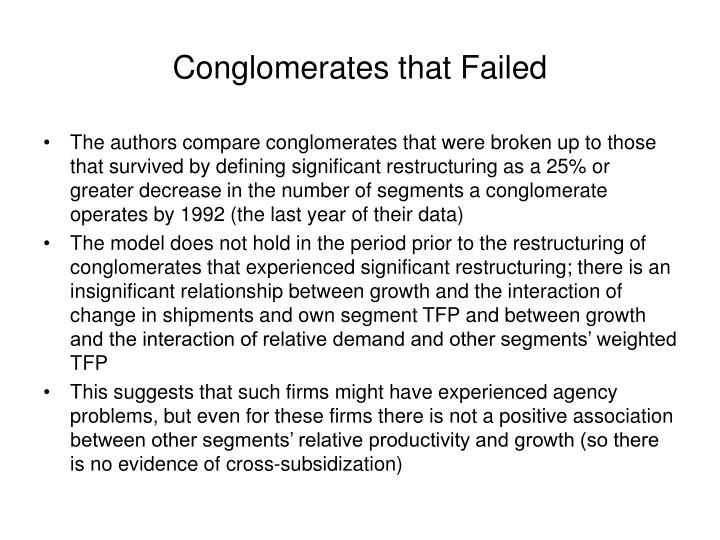 Conglomerates that Failed