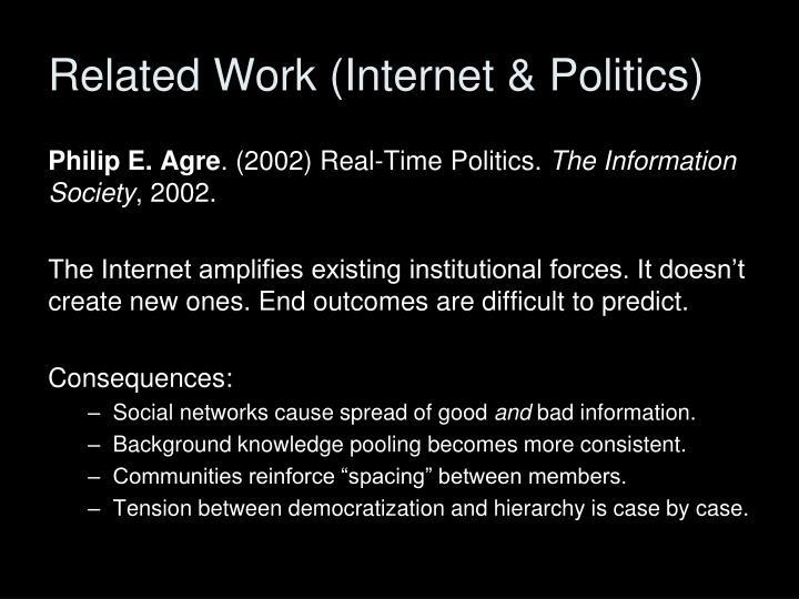 Related Work (Internet & Politics)