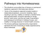 pathways into homelessness