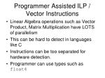 programmer assisted ilp vector instructions