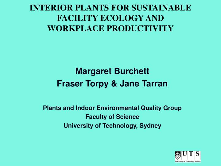 interior plants for sustainable facility ecology and workplace productivity n.