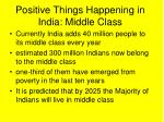 positive things happening in india middle class