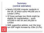 summary central estimates