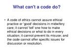 what can t a code do