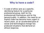 why to have a code