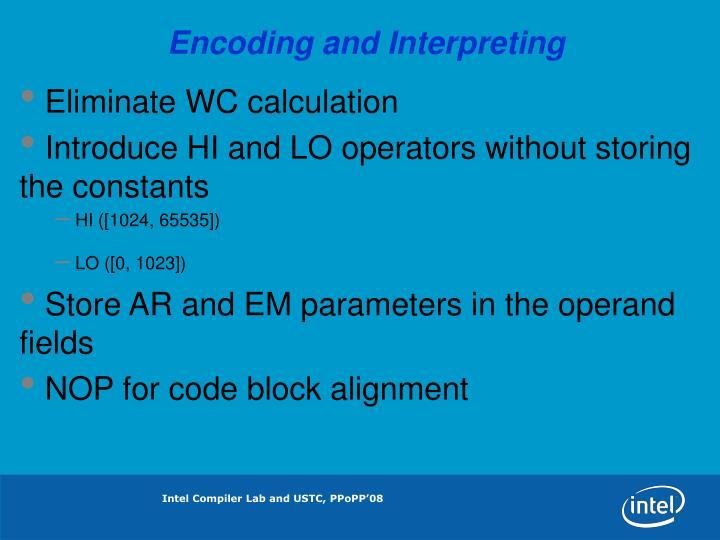 Encoding and Interpreting